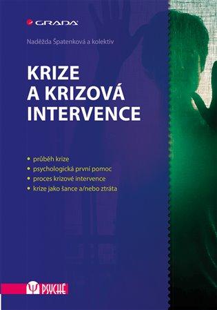 Krize a krizová intervence - Naděžda Špatenková,   Booksquad.ink