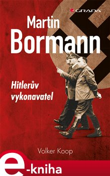 Obálka titulu Martin Bormann