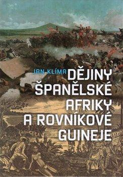 Obálka titulu Dějiny španělské Afriky a rovníkové Guineje