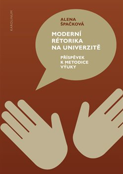 Obálka titulu Moderní rétorika na univerzitě