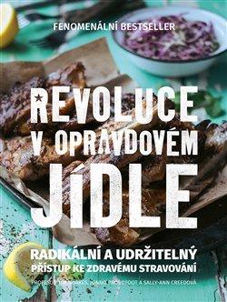 Obálka titulu Revoluce v opravdovém jídle