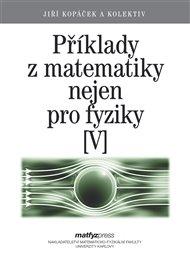 Příklady z matematiky nejen pro fyziky V