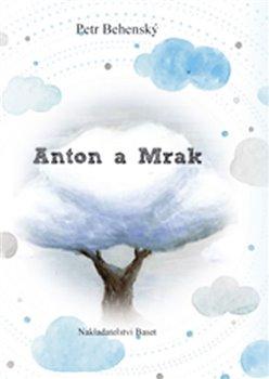 Obálka titulu Anton a mrak