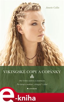 Vikingské copy a copánky - Annette Collin e-kniha