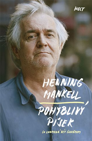 Pohyblivý písek - Henning Mankell | Booksquad.ink