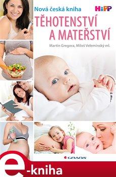 Obálka titulu Těhotenství a mateřství