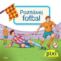 Obálka titulu Poznávej fotbal