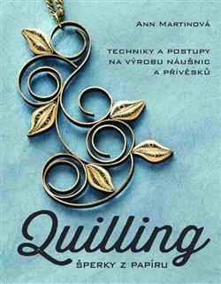 Obálka titulu Quilling, šperky z papíru