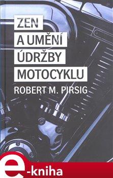 Obálka titulu Zen a umění údržby motocyklu