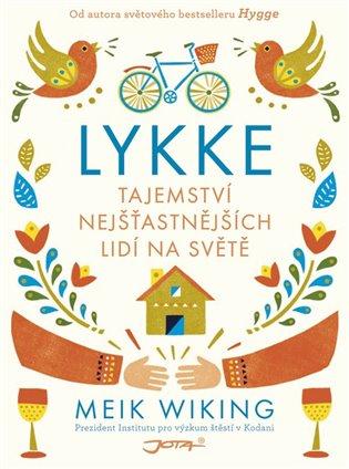 Lykke:Tajemství nejšťastnějších lidí na světě - Meik Wiking | Booksquad.ink