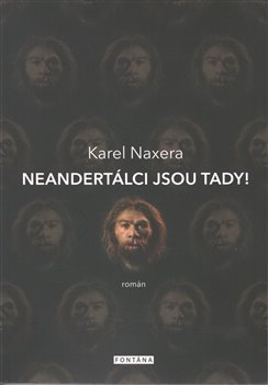 Obálka titulu Neandertálci jsou tady!
