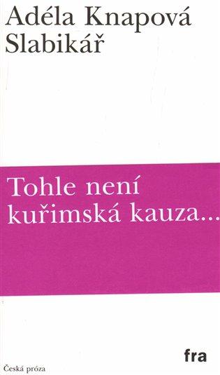 Slabikář - Adéla Knapová | Booksquad.ink