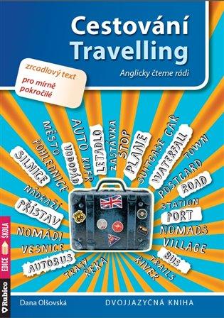 Cestování / Travelling:Anglicky čteme rádi - Dana Olšovská | Booksquad.ink