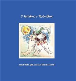 Obálka titulu O Kačírkovi a Modráčkovi