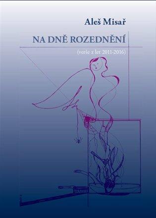 Na dně rozednění - Aleš Misař | Booksquad.ink