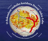 O dokončení vodního koridoru Dunaj-Odra-Labe
