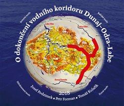 Obálka titulu O dokončení vodního koridoru Dunaj-Odra-Labe