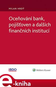 Obálka titulu Oceňování bank, pojišťoven a dalších finančních institucí