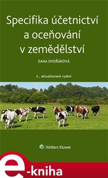 Obálka titulu Specifika účetnictví a oceňování v zemědělství
