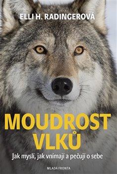 Obálka titulu Moudrost vlků