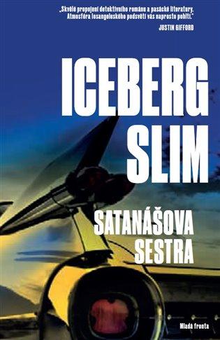 Satanášova sestra - Iceberg Slim | Booksquad.ink