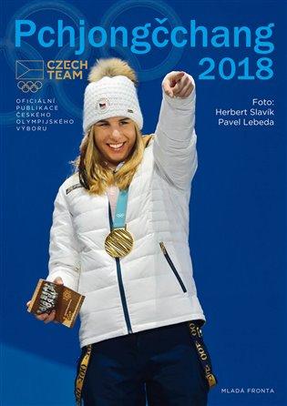 Pchjongčchang 2018:Oficiální publikace českého olympijského výboru - Viliam Buchert   Booksquad.ink