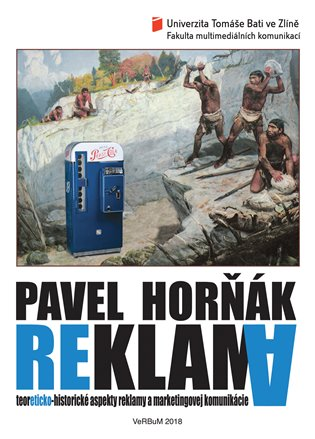 REKLAMA. TEORETICKO-HISTORICKÉ ASPEKTY REKLAMY