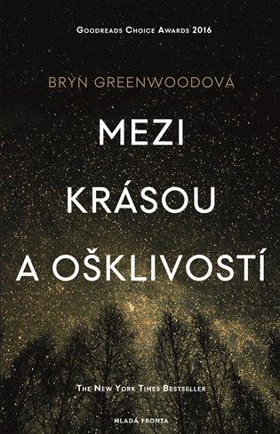 Mezi krásou a ošklivostí - Bryn Greenwoodová | Booksquad.ink