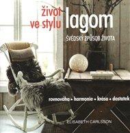 Život ve stylu lagom – Švédský způsob života