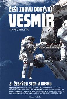 Obálka titulu Češi znovu dobývají vesmír