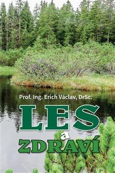 Obálka titulu Les a zdraví