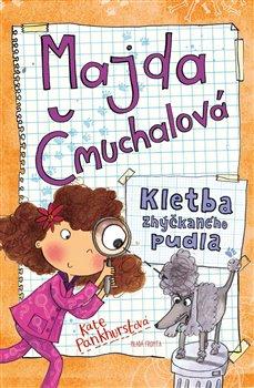 Obálka titulu Majda Čmuchalová: Kletba zhýčkaného pudla