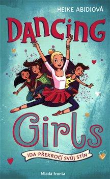 Obálka titulu Dancing girls - Ida překročí svůj stín