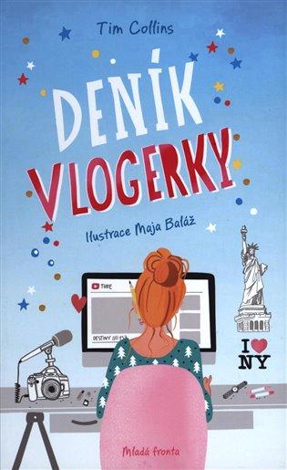 Deník vlogerky - Tim Collins | Booksquad.ink