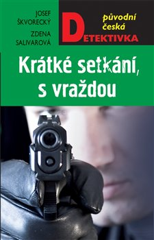 Obálka titulu Krátké setkání, s vraždou