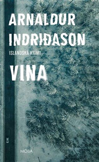 Vina:Islandská krimi - Arnaldur Indridason | Booksquad.ink