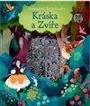 Obálka knihy Kráska a Zvíře - Nakoukni do pohádky