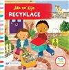 Obálka knihy Jak to žije - Recyklace