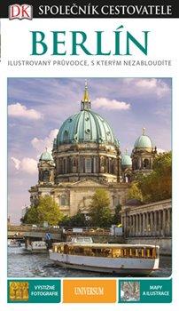 Obálka titulu Berlín - Společník cestovatele