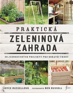 Obálka titulu Praktická zeleninová zahrada