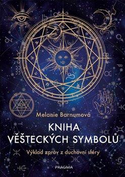Obálka titulu Kniha věšteckých symbolů - Výklad zpráv z duchovní sféry