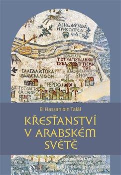 Obálka titulu Křesťanství v arabském světě