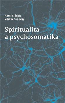 Obálka titulu Spiritualita a psychosomatika