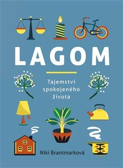 Obálka titulu Lagom – tajemství spokojeného života