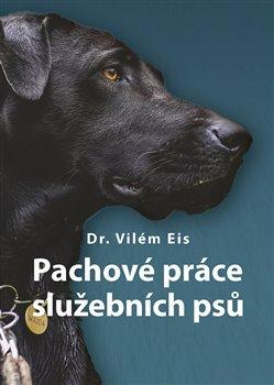 Obálka titulu Pachové práce služebních psů