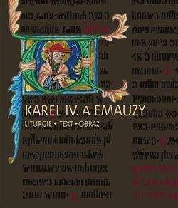 Obálka titulu Karel IV. a Emauzy