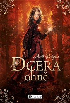Obálka titulu Dcera ohně