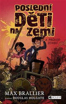 Obálka titulu Poslední děti na Zemi a průvod zombií