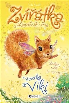 Obálka titulu Zvířátka z Kouzelného lesa – Veverka Viki