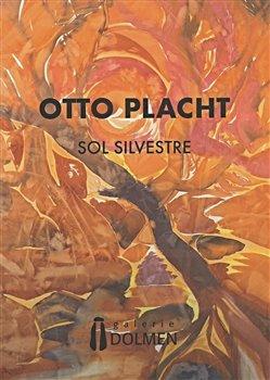 Obálka titulu Otto Placht - Sol Silvestre
